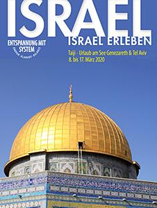 Entspannung mit System | IsraelErleben – Eine TaiChi-Reise nach Israel · März 2020